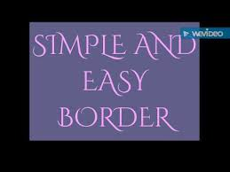 simple and easy border for project