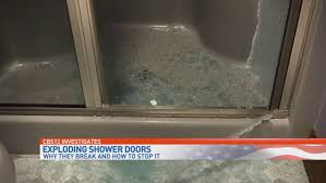 Shattering Shower Doors Reasons Why Shower Glass Doors Explode And How To Stop It