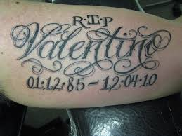 Rip Valentino Tattoo Of Rest In Peace Valentino On Arm