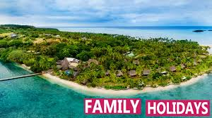 family holidays best fiji island resorts for family vacations