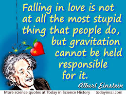 wedding quotes einstein albert einstein quote falling in is not at all the most