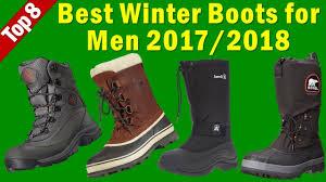 best mens winter boots 2017 2018 best winter boots for men