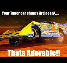 Dirt Track Racing Memes - dirt track meme rating my dirt pinterest dirt track dirt