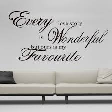 compare prices on story quotes online shopping buy low price free shipping hotsale wall quote sticker every love story is wonderful words wall sticker bedroom removable