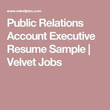 Account Executive Resume Sample by Best 25 Account Executive Ideas On Pinterest Marketing