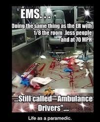 Ambulance Driver Meme - paramedic ifunny