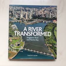 coffee table book singapore a river transformed singapore river and marina bay hardback coffee