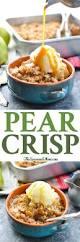 thanksgiving dinner easy recipes easy pear crisp the seasoned mom