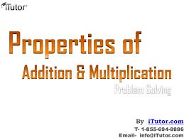properties of addition u0026 multiplication