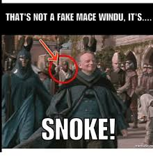 Mace Windu Meme - that s not a fake mace windu it s noke mematic ne mace windu meme