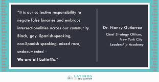 quotes leadership strategy what it means to be latino and working in education today part i