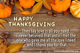 Thanksgiving Quotes Love Thanksgiving Love Quotes Images Reverse Search