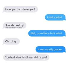 Fruit Salad For Dinner Meme - have you had dinner yet i had a salad sounds healthy well more