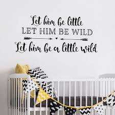 Boy Nursery Wall Decal Let Him Be Wall Decal Boy Nursery Wall Decal