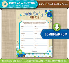 baby shower games finish daddy u0027s phrase cute as a