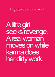 Karma Love Quotes by 18 Best Quotes Images On Pinterest Thoughts Truths And Words