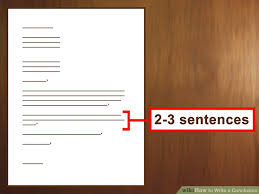how to write a conclusion 6 steps with pictures wikihow