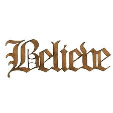 believe wood word cut out in olde font