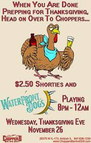 Thanksgiving November 26 Waterfront Dogs Playing Thanksgiving Eve Nov 26 At Choppers Bar