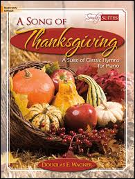 song of thanksgiving piano by douglas e j w pepper sheet