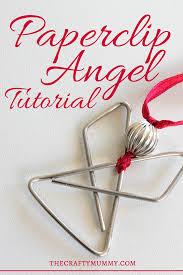 tutorial paperclip angel u2022 the crafty mummy