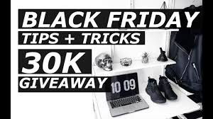 black friday shopping tips black friday 2016 30k giveaway online shopping tips tricks