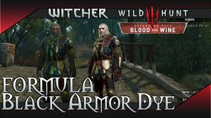 witcher 3 blood and wine black armor dye formula location
