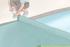 3 ways to open your swimming pool for spring wikihow