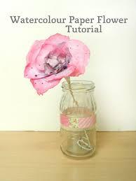 watercolor paper flower tutorial watercolour paper flowers make and fable