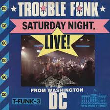 washington dc photo album trouble funk saturday live from washington d c vinyl lp
