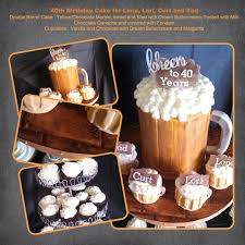 beer barrel cake le mie cose favorites 40th birthday cake cheers to 40 years