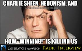 Charlie Sheen Winning Meme - talking sheen hedonism and american culture on generations radio