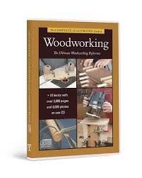 complete illustrated guide to woodworking cd rom collection