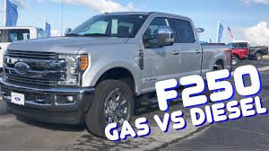 Ford Diesel Truck Repair - 2017 ford f250 gas vs diesel which one do you really need youtube