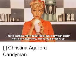 Christina Aguilera Meme - 25 best memes about panties drop panties drop memes