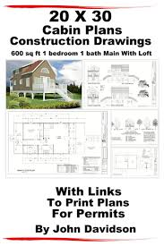 cabin blue prints x house plans cabin blueprints construction drawings sq ft bedroom