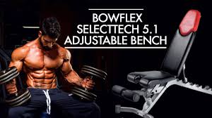 Bowflex 3 1 Bench Bowflex Select Tech 5 1 Adjustable Bench Unboxing Reviews Youtube