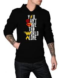 you can u0027t save the world alone hoodie justice league