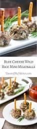 blue cheese wild rice mini meatballs queen of my kitchen