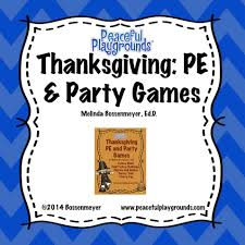 enjoy these thanksgiving themed physical education and