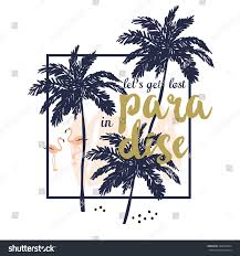 tropical print tee shirt message lets stock vector 388347664