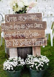 country wedding sayings best 25 rustic wedding signs ideas on country wedding
