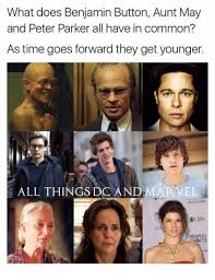 Peter Parker Meme Face - what does benjamin button aunt may and peter parker all have in