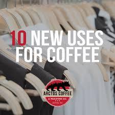 new uses for coffee u2013 arctos coffee u0026 roasting company