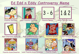 Ed Meme - ed edd n eddy controversy meme by tandp on deviantart