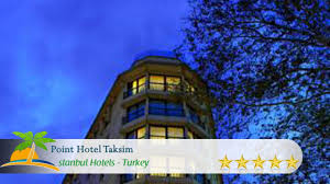 point hotel taksim istanbul hotels turkey youtube