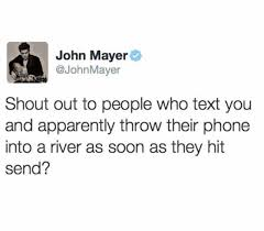 Paper Throwing Meme - dopl3r com memes john mayer johnmayer shout out to people who