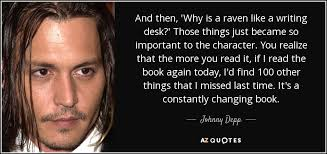 Raven And The Writing Desk Johnny Depp Quote And Then U0027why Is A Raven Like A Writing Desk