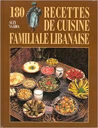 cuisine libanaise livre amazon fr 180 recettes de cuisine familiale libanaise suzy