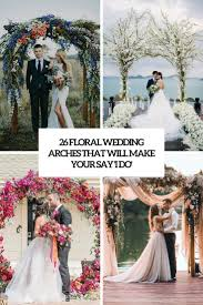 wedding arches how to make 26 floral wedding arches that will make you say i do weddingomania